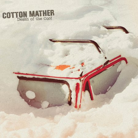 Cotton Mather – Death of the Cool (Limited Edition 180 Gram White Vinyl)