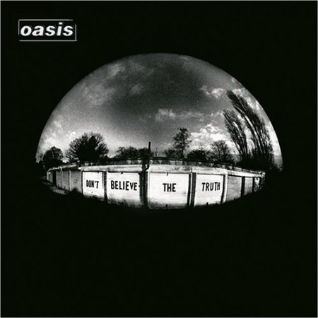Oasis – Don't Believe The Truth (LP)