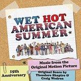 Wet Hot American Summer – O.S.T.