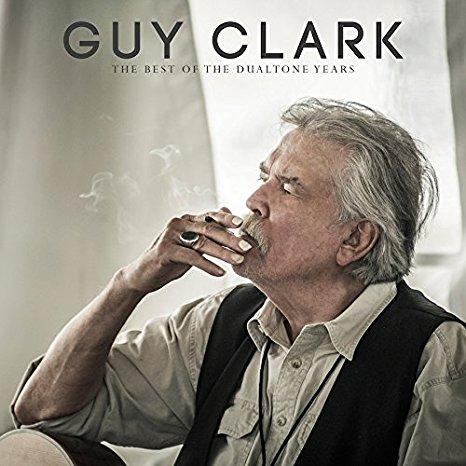 Guy Clark – Guy Clark: The Best of the Dualtone Years Import