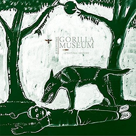 Sleepytime Gorilla Museum – Of Natural History