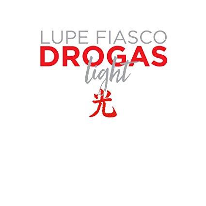 Lupe Fiasco – Drogas Light
