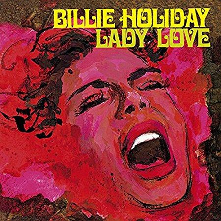 Billie Holiday – Lady Love