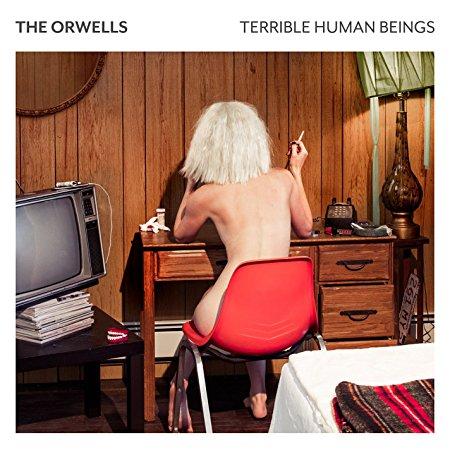 The Orwells – Terrible Human Beings (Explicit)(Vinyl w/Digital Download)