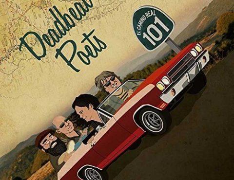 Deadbeat Poets – El Camino Real 101: Best of Import