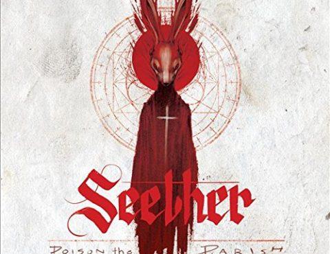 Seether – Poison The Parish [LP] Explicit Lyrics