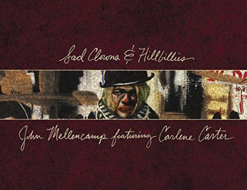 John Mellencamp – Sad Clowns & Hillbillies [LP]