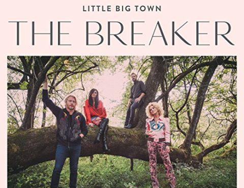Little Big Town – The Breaker [LP]