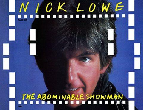 Nick Lowe – Abominable Showman