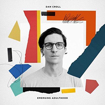 Dan Kroll – Emerging Adulthood