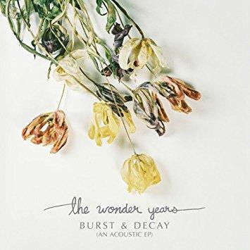 Wonder Years – Burst & Decay