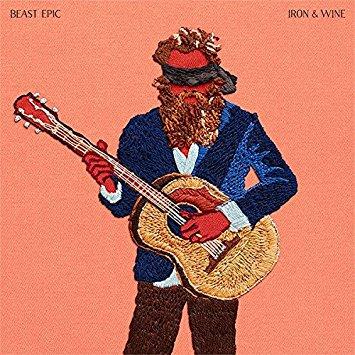 Iron & Wine – Beast Epic
