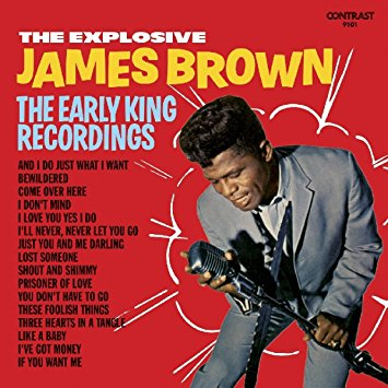 James Brown – Explosive James Brown