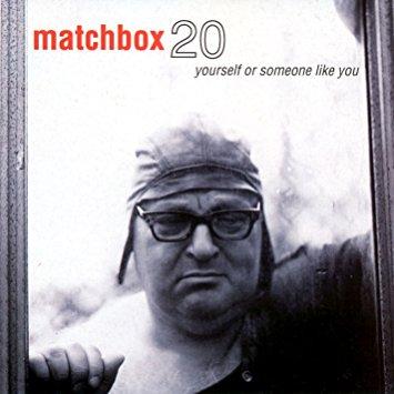 Matchbox Twenty – Yourself Or Someone Like You