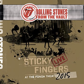 The Rolling Stones – From The Vault – Sticky Fingers: Live At The Fonda