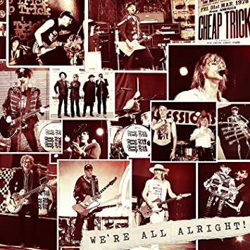 Cheap Trick – We're All Alright