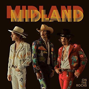 Midland – On The Rocks