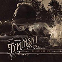 Tyminski – Southern Gothic
