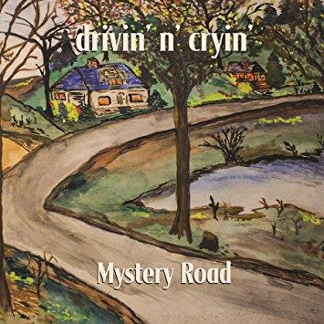 Drivin N Cryin – Mystery Road