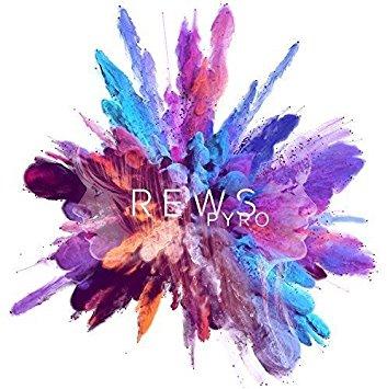 Rews – Pyro