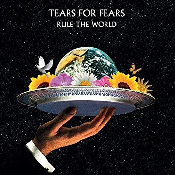 Tears For Fears – Rule The World
