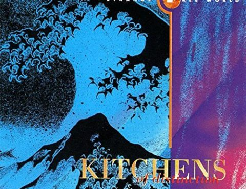 Kitchens of Distinction – Strange Free World
