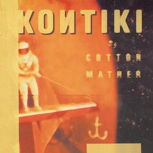 Cotton-Mather---Kontiki-LP-Cover