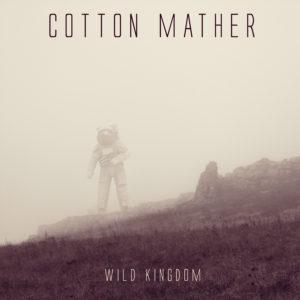 CottonMather_WildKingdom_Cover_3000x3000