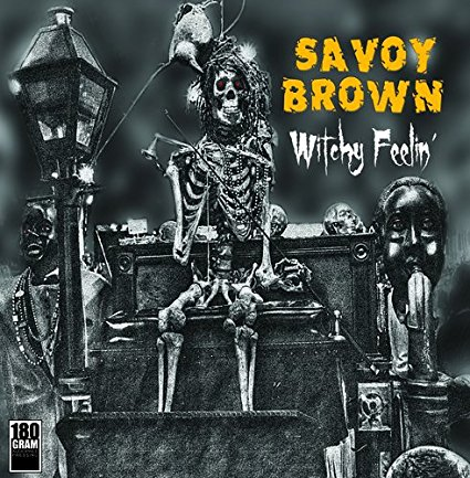Savoy Brown – Witchy Feelin'
