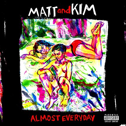 Matt & Kim – ALMOST EVERYDAY